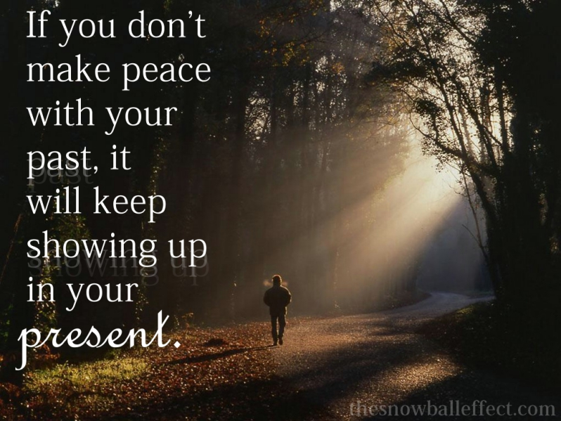 If You Dont Make Peace With Your Past Kristin Barton Cuthriell